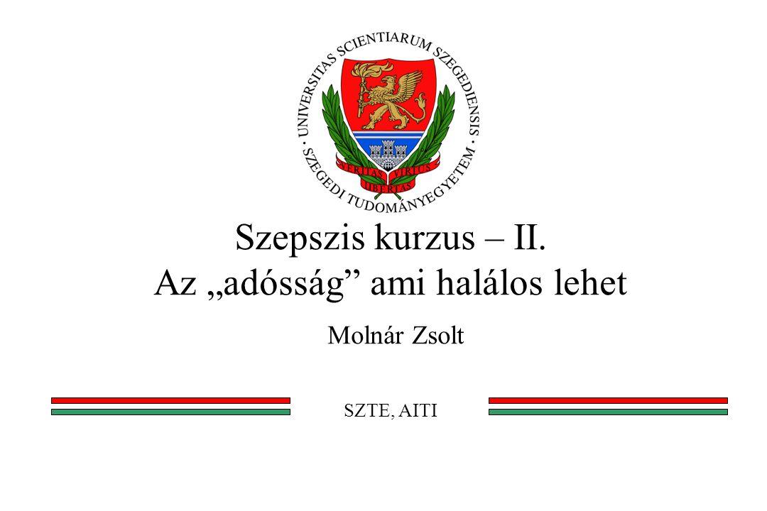 """Szepszis kurzus – II. Az """"adósság ami halálos lehet Molnár Zsolt SZTE, AITI"""
