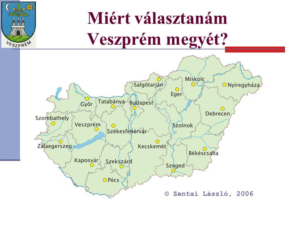 Miért választanám Veszprém megyét?