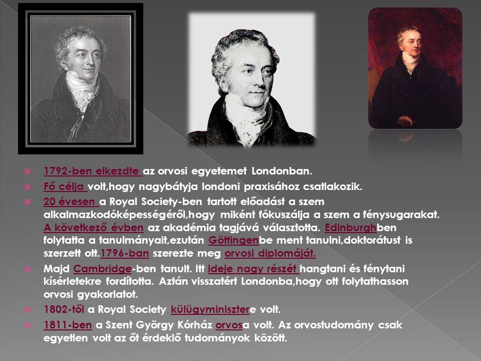  1792-ben elkezdte az orvosi egyetemet Londonban.