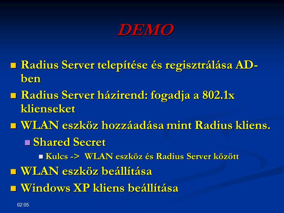 02:07 DEMO Radius Server telepítése és regisztrálása AD- ben Radius Server telepítése és regisztrálása AD- ben Radius Server házirend: fogadja a 802.1