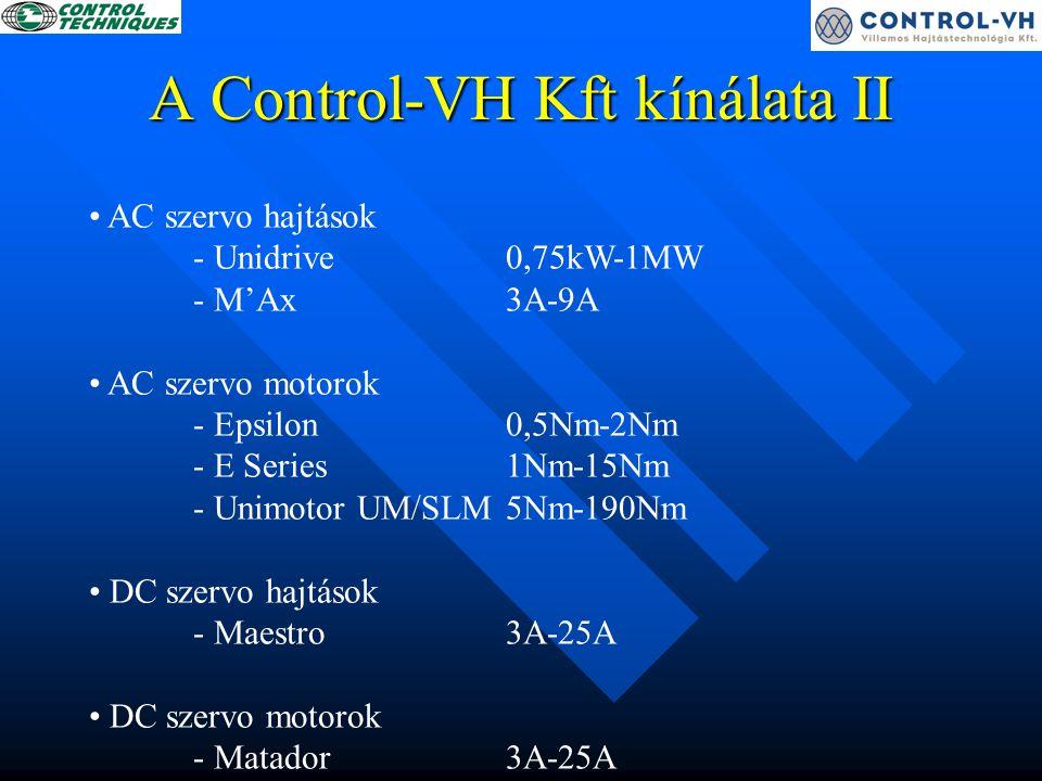 A Control-VH Kft kínálata III Lágyindítók - Soft Starter6A-900A Motorok: - AC motorok - DC motorok Kiegészítők - RFI szűrők - Univerzális kezelőegység - CTIU – (MMI)