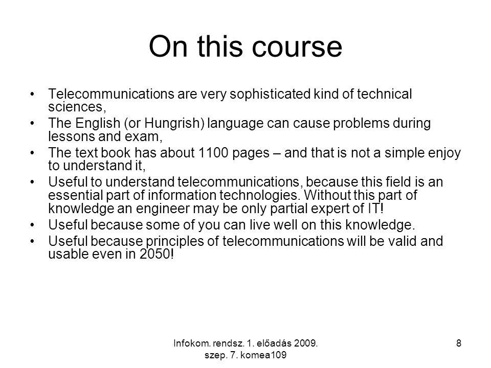 Infokom.rendsz. 1. előadás 2009. szep. 7. komea109 29 Verification No 2.