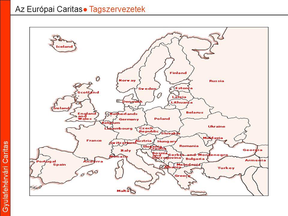 Gyulafehérvári Caritas Az Európai Caritas● Tagszervezetek