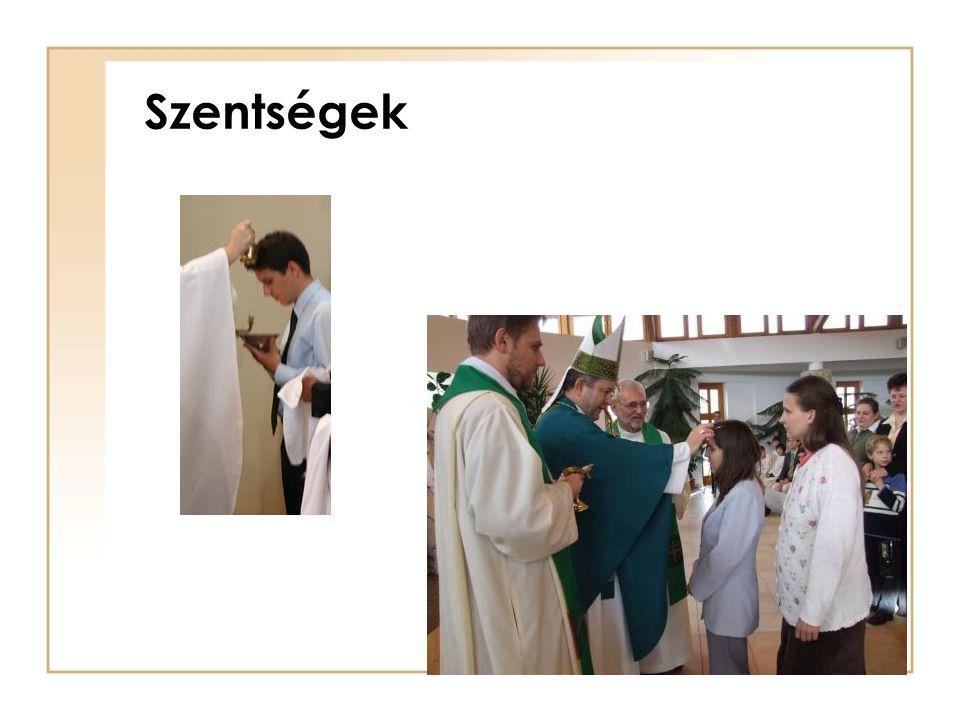 Szentségek kiszolgáltatása - lehetőségeink -Keresztelésre, elsőáldozásra, bérmálásra felkészítés – az intézmény lelkipásztorának vezetésével