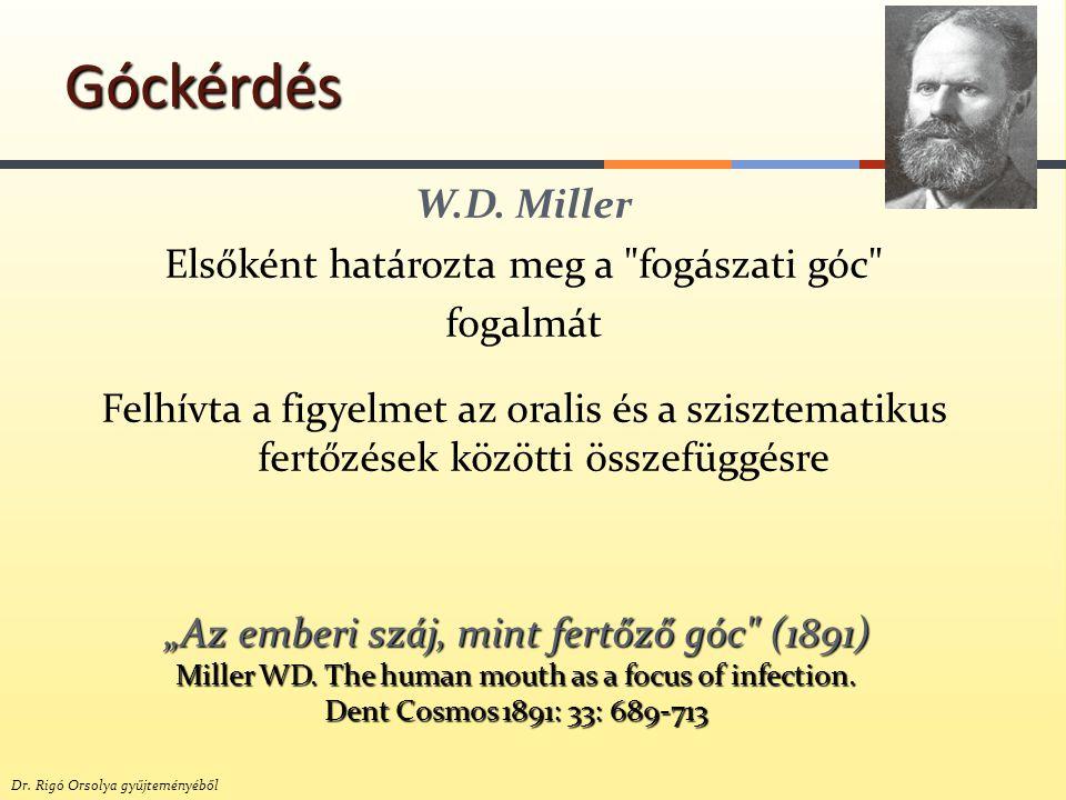 W.D. Miller Elsőként határozta meg a