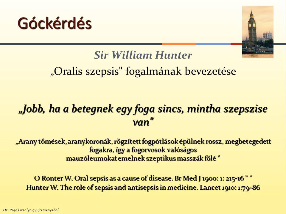 "Sir William Hunter ""Oralis szepsis"