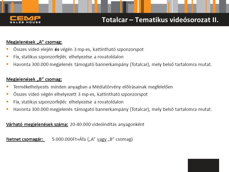 Totalcar – Tematikus videósorozat II.