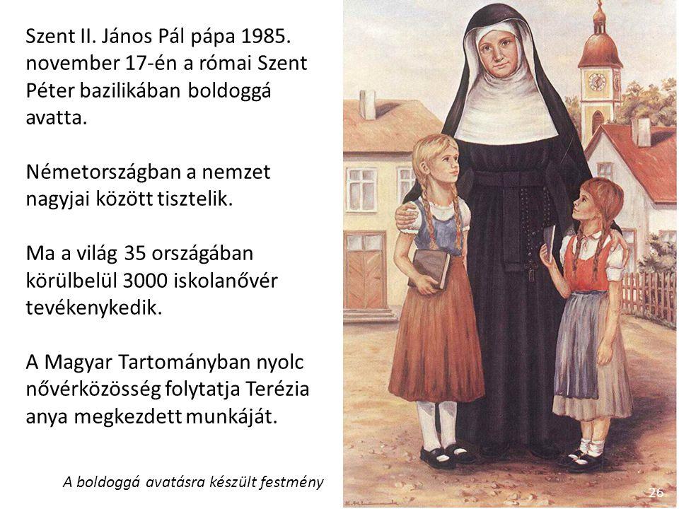 Szent II. János Pál pápa 1985. november 17-én a római Szent Péter bazilikában boldoggá avatta.