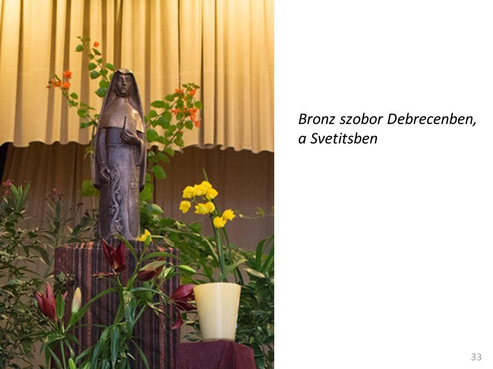 33 Bronz szobor Debrecenben, a Svetitsben