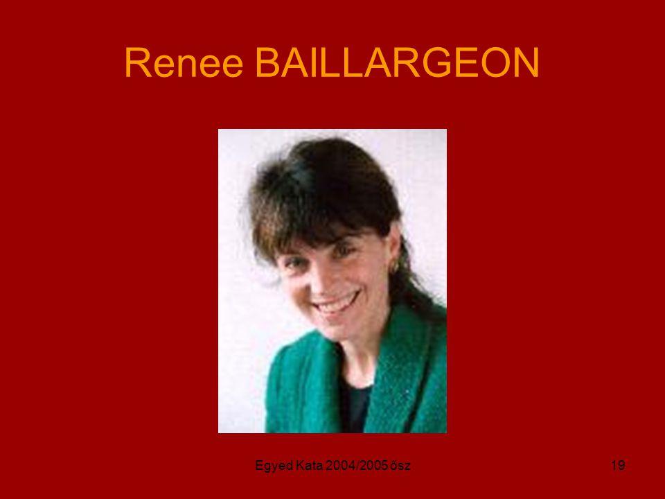 Egyed Kata 2004/2005 ősz19 Renee BAILLARGEON