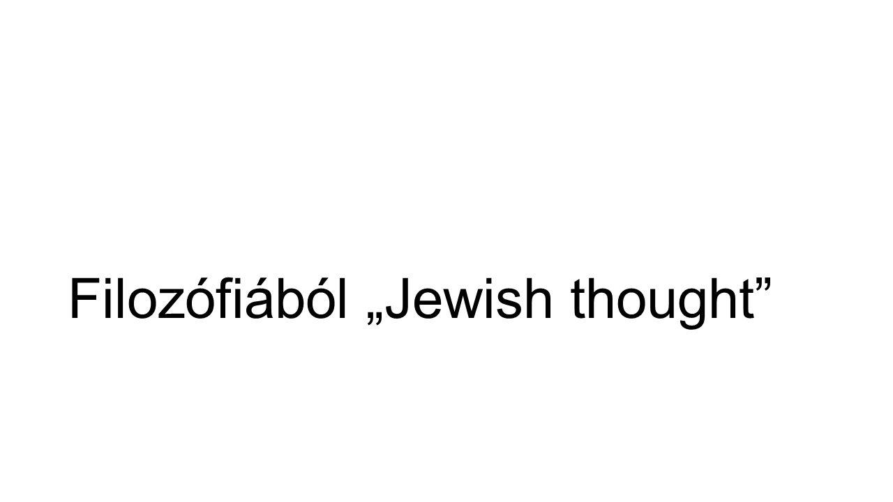 """Filozófiából """"Jewish thought"""