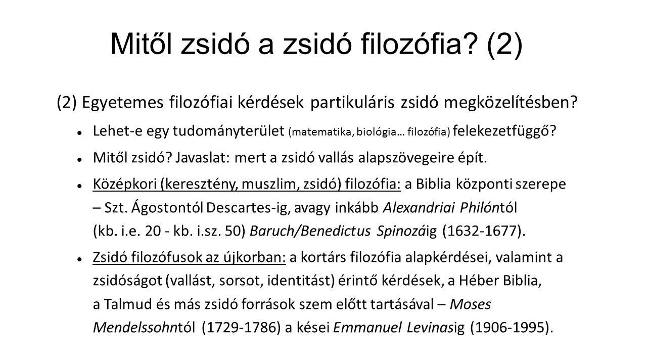 Mitől zsidó a zsidó filozófia.(3) (3) Filozófiai iskolák zsidó adaptációi.
