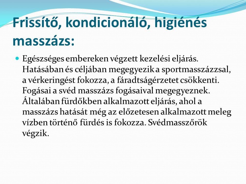 A klasszikus svéd masszázs élettani hatásai A masszázs fogásaival kiváltott mechanikai ingerek direkt és indirekt úton befolyásolják a sejtek, szövetek működését.