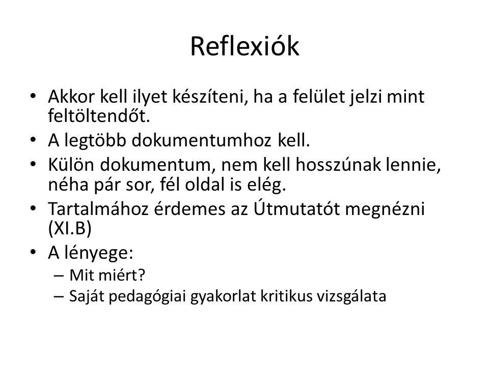 Reflexiók Akkor kell ilyet készíteni, ha a felület jelzi mint feltöltendőt.