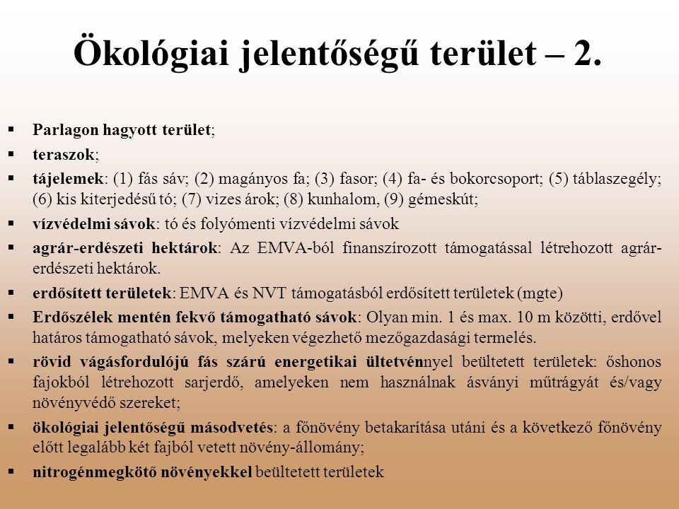 Ökológiai jelentőségű terület – 2.  Parlagon hagyott terület;  teraszok;  tájelemek: (1) fás sáv; (2) magányos fa; (3) fasor; (4) fa- és bokorcsopo