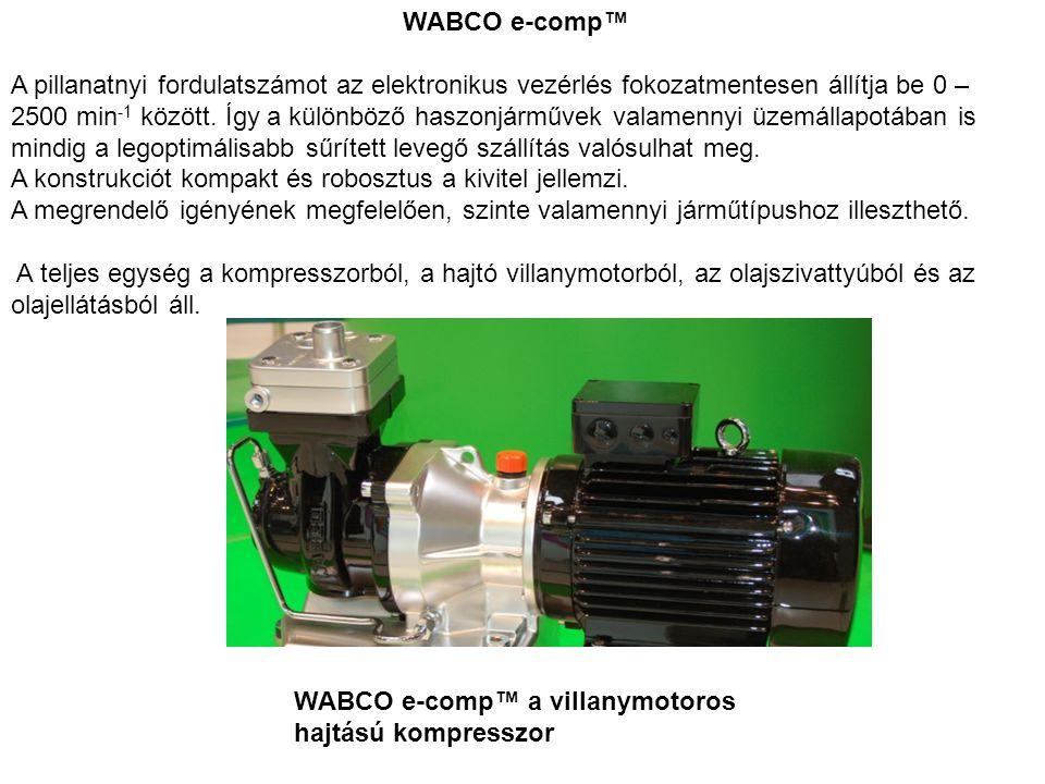 WABCO e-comp™ A pillanatnyi fordulatszámot az elektronikus vezérlés fokozatmentesen állítja be 0 – 2500 min -1 között. Így a különböző haszonjárművek