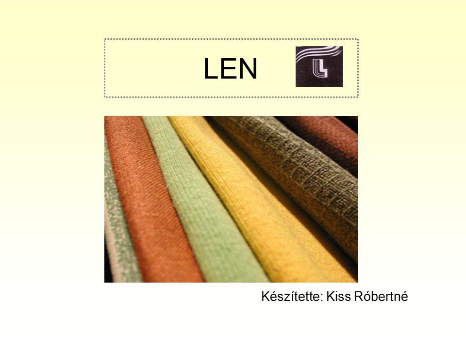LEN A len kémiai tulajdonságai: Fő alkotórésze a celulóz- pamuthoz hasonlóan viselkedik 1.