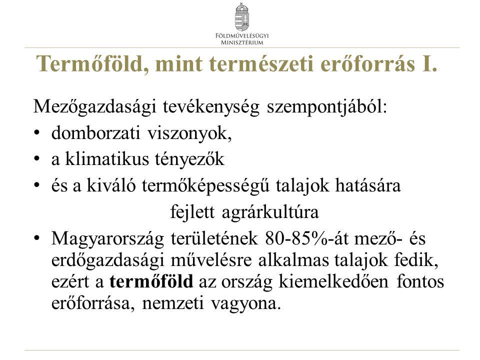 Agrár-környezetgazdálkodás Talaj agrotechnikai műveletekkel történő javítása (pl.