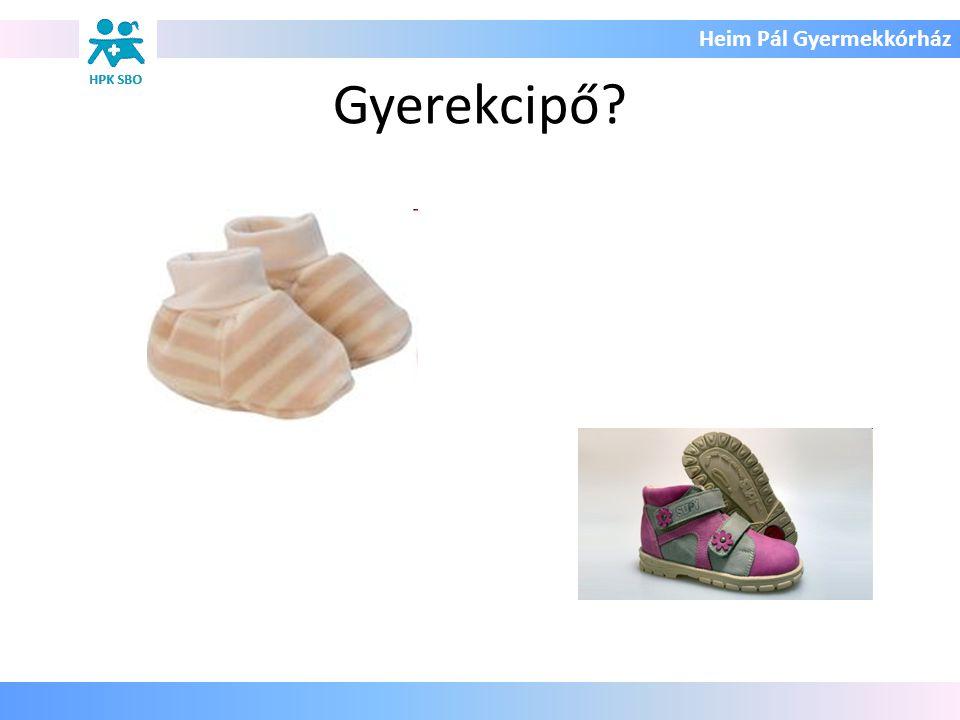 Heim Pál Gyermekkórház Gyerekcipő?