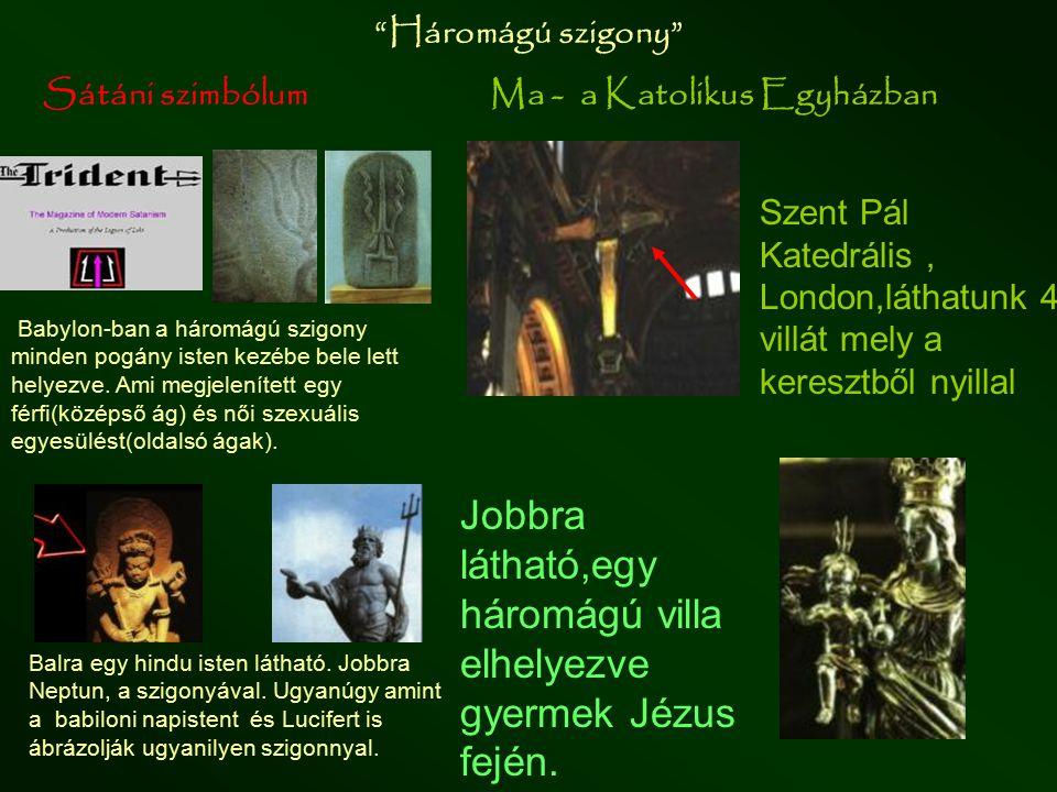 """Sátáni szimbólumJelenben –katolikus intézményben """"Corsier"""", kígyó-bot Aténa""""istennő"""" hatalmát szimbolizálja a kígyóba végződő kampósbot. Tut király kí"""