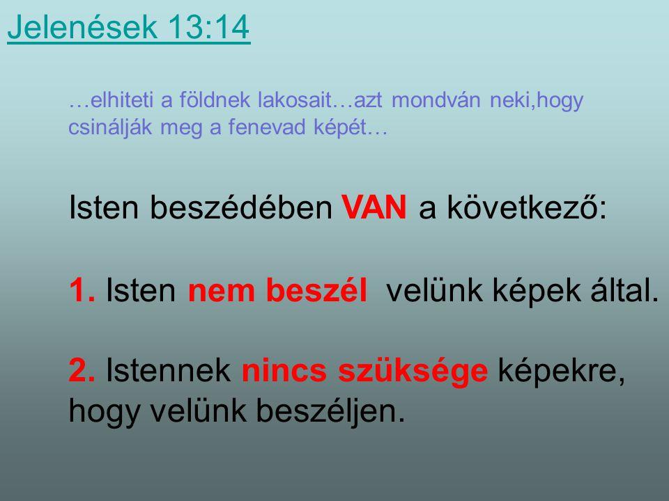 Jelenések 17:2 Jelenések 17:2 A föld királyai(állámfői) vele vannak. A föld minden királya úgy fogadja a vezetőt,mint egy királyt,mint Isten képviselő
