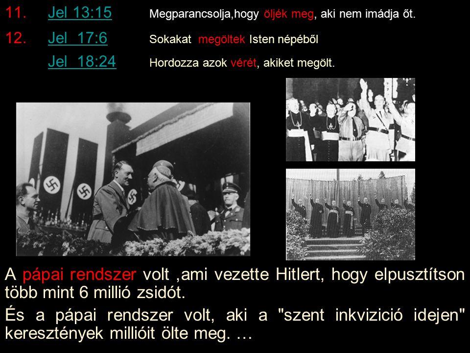 Jelenések 13:14Jelenések 13:14Képeket használnak és imádják azokat.