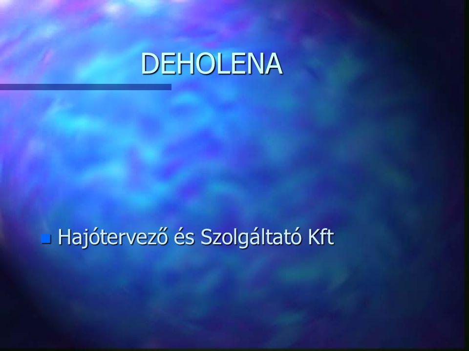 DEHOLENA n Hajótervező és Szolgáltató Kft