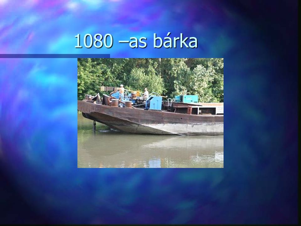 1080 –as bárka