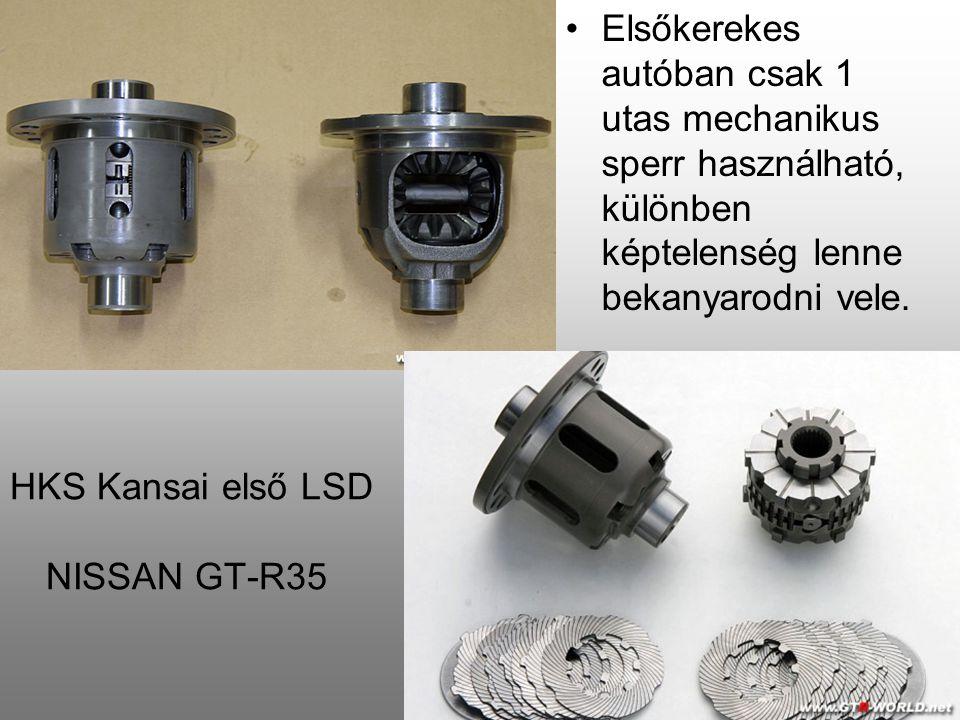 HKS Kansai első LSD NISSAN GT-R35 Elsőkerekes autóban csak 1 utas mechanikus sperr használható, különben képtelenség lenne bekanyarodni vele.
