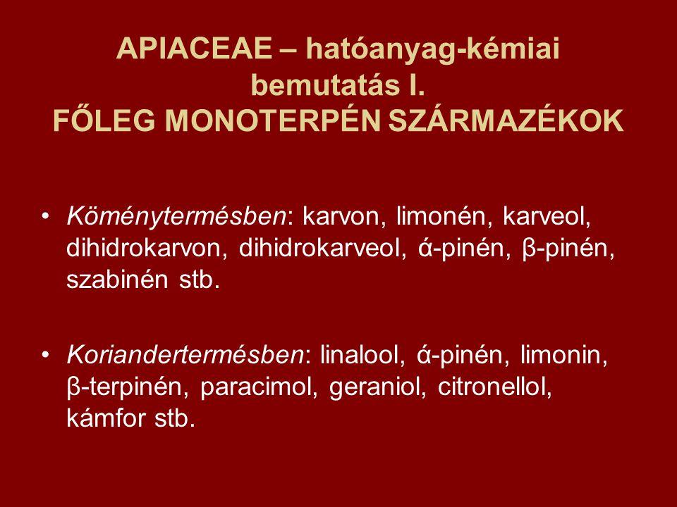 APIACEAE – hatóanyag-kémiai bemutatás I.