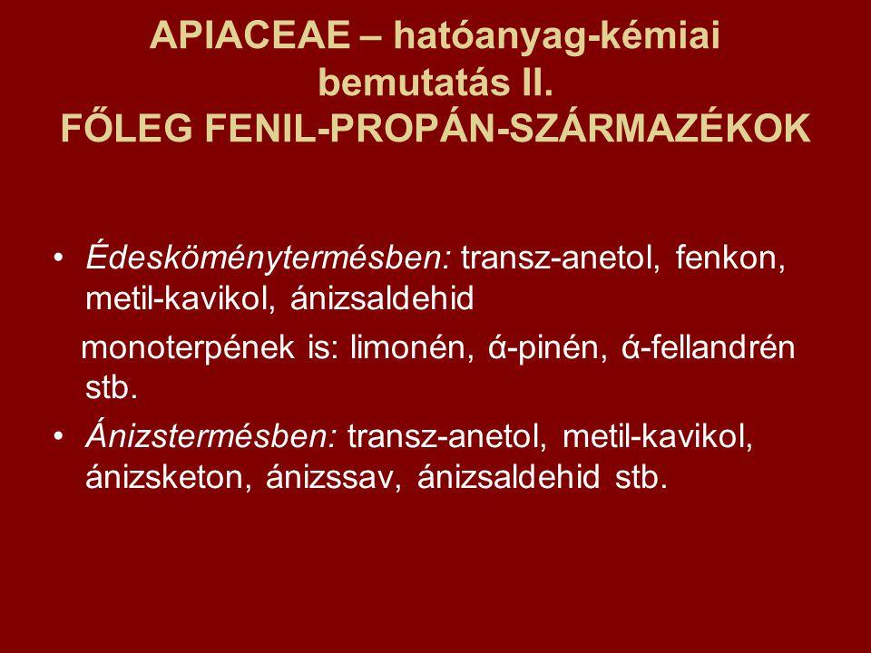 APIACEAE – hatóanyag-kémiai bemutatás II.