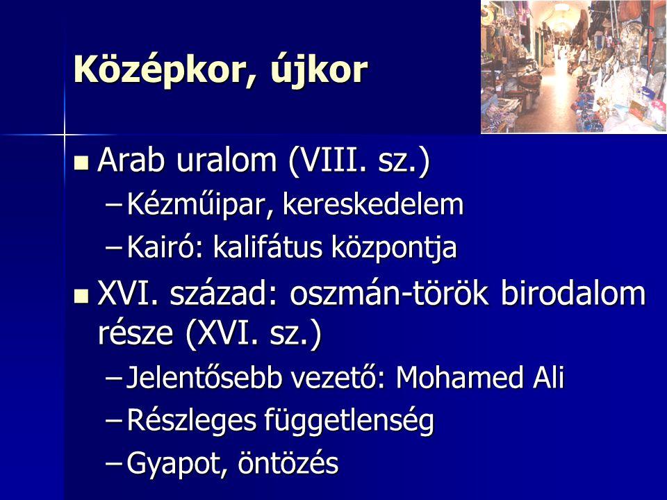 Középkor, újkor Arab uralom (VIII. sz.) Arab uralom (VIII.