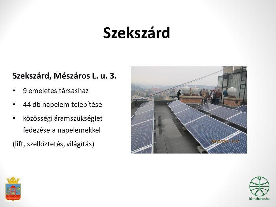 Szekszárd Szekszárd, Mészáros L. u. 3. 9 emeletes társasház 44 db napelem telepítése közösségi áramszükséglet fedezése a napelemekkel (lift, szellőzte