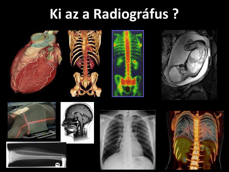 Ki az a Radiográfus ?