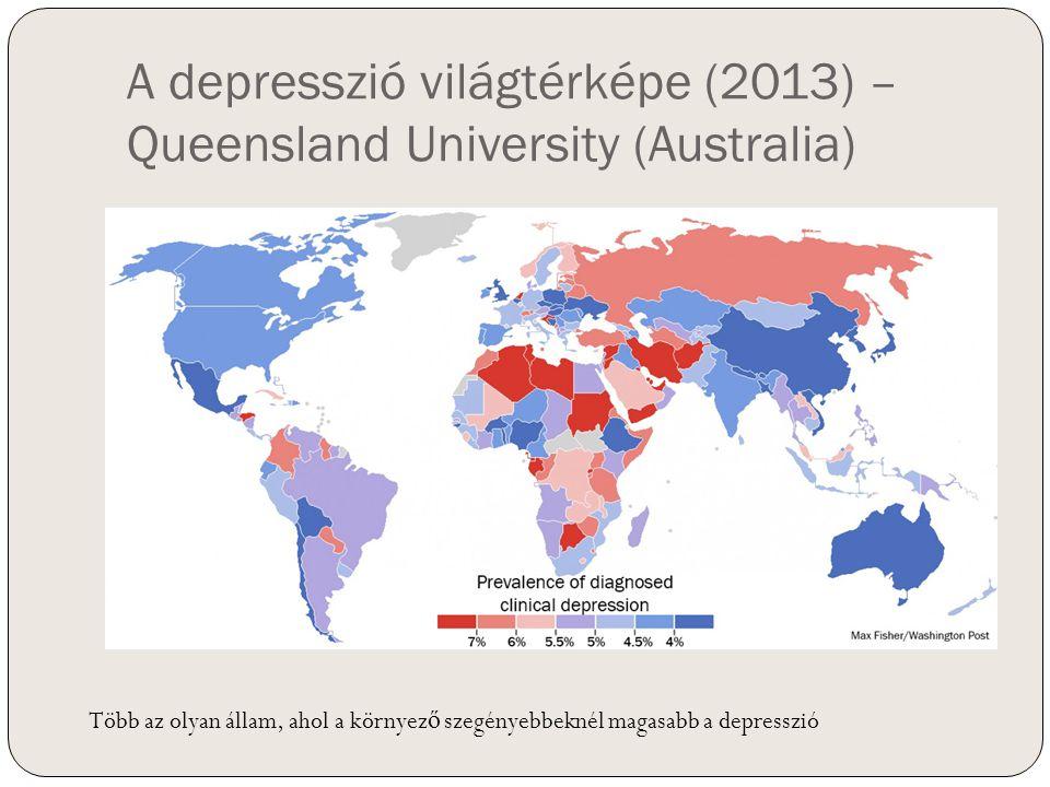 A depresszió világtérképe (2013) – Queensland University (Australia) Több az olyan állam, ahol a környez ő szegényebbeknél magasabb a depresszió