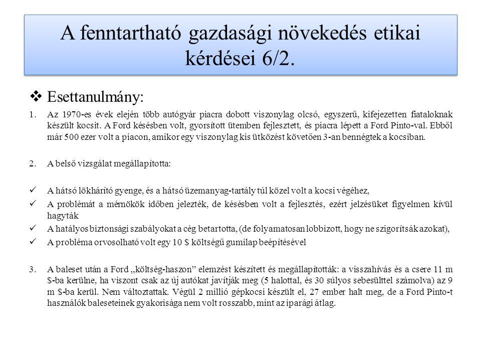 A fenntartható gazdasági növekedés etikai kérdései 6/2.