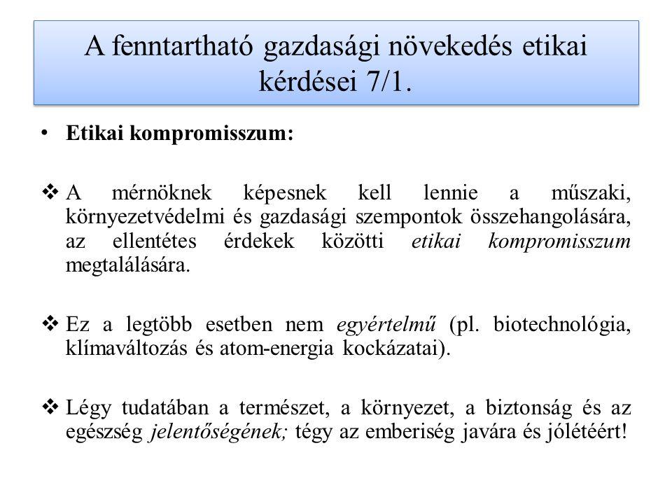 A fenntartható gazdasági növekedés etikai kérdései 7/1.