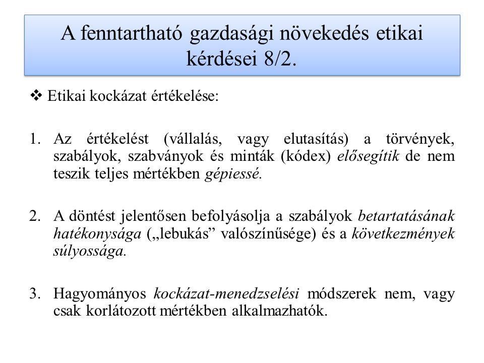 A fenntartható gazdasági növekedés etikai kérdései 8/2.