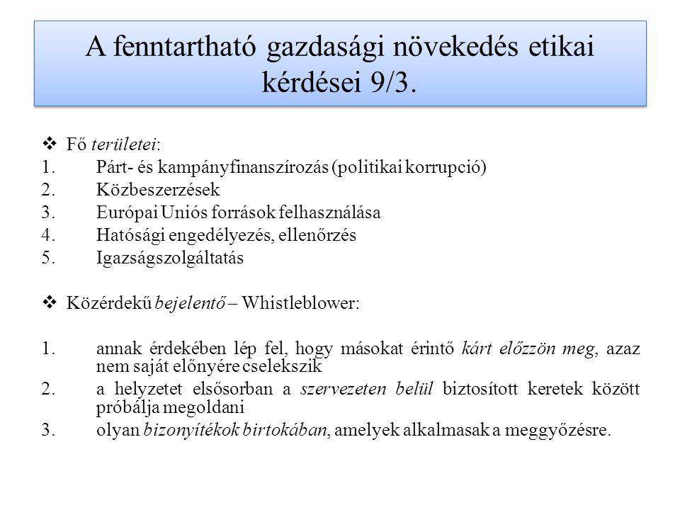 A fenntartható gazdasági növekedés etikai kérdései 9/3.