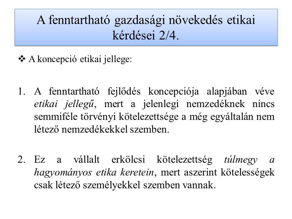 A fenntartható gazdasági növekedés etikai kérdései 2/4.