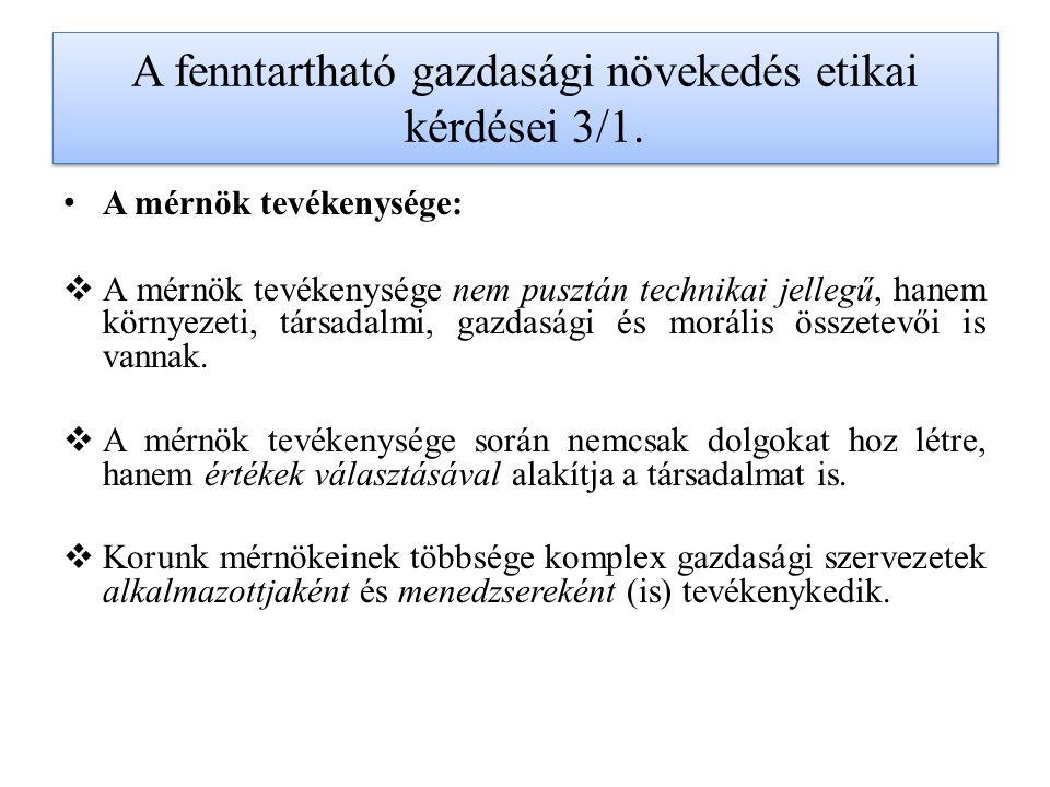A fenntartható gazdasági növekedés etikai kérdései 8/1.