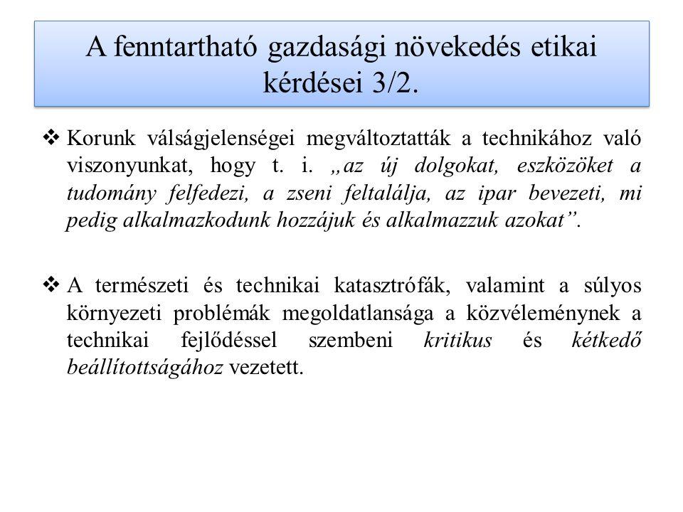 A fenntartható gazdasági növekedés etikai kérdései 3/2.
