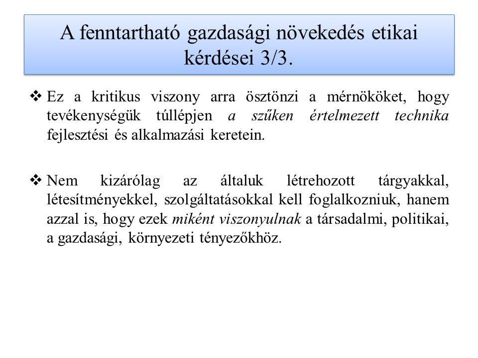 A fenntartható gazdasági növekedés etikai kérdései 3/3.