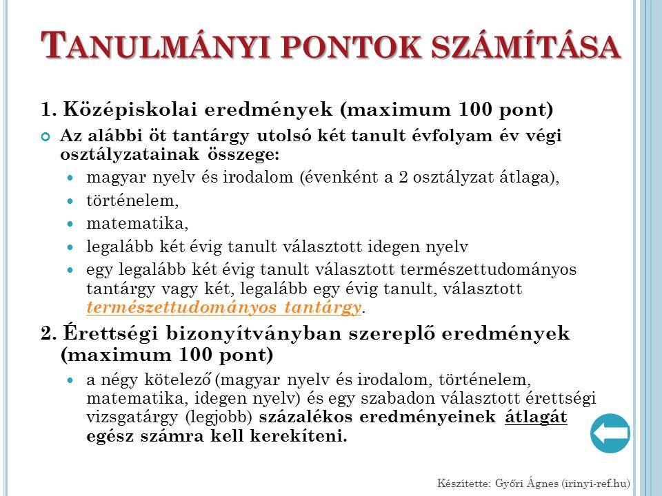T ANULMÁNYI PONTOK SZÁMÍTÁSA 1.