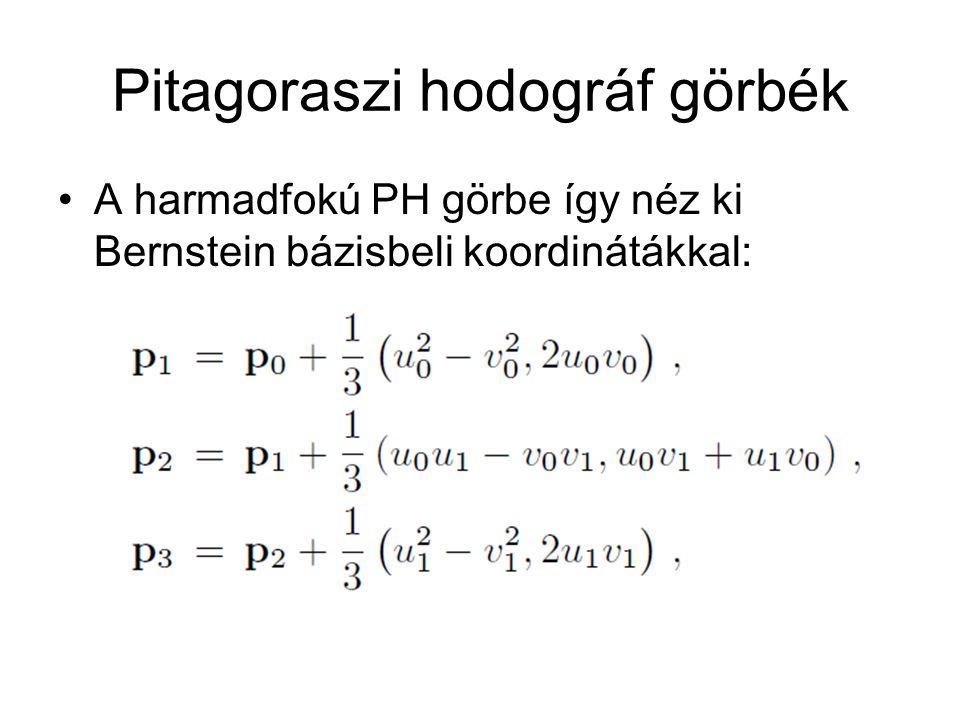 Pitagoraszi hodográf görbék A harmadfokú PH görbe így néz ki Bernstein bázisbeli koordinátákkal: