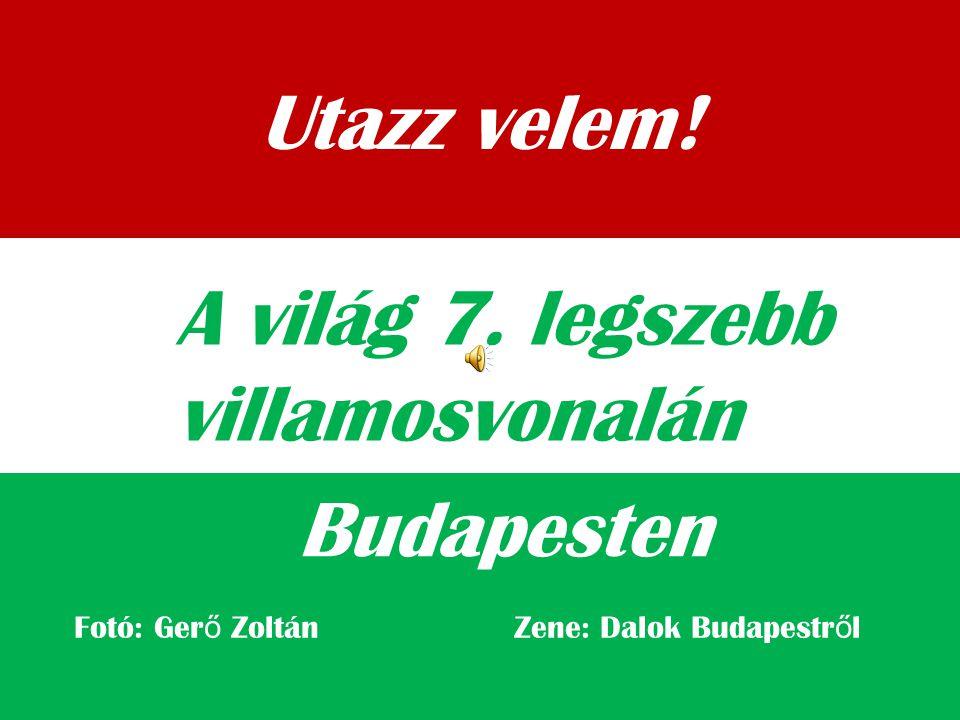 Utazz velem.Budapesten A világ 7.