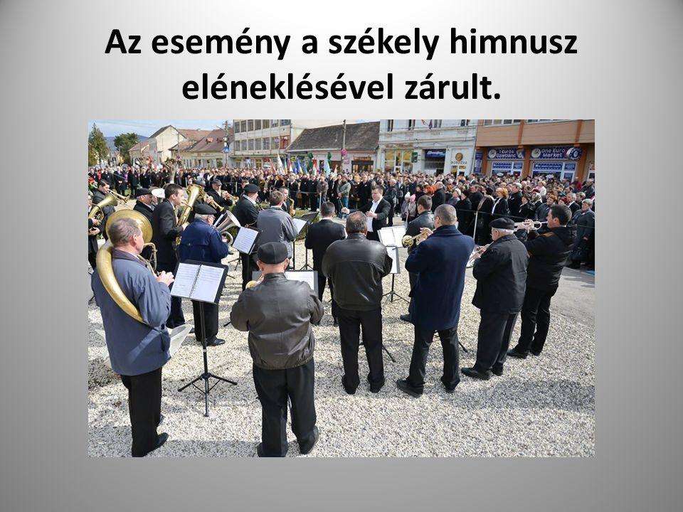 Az esemény a székely himnusz eléneklésével zárult.