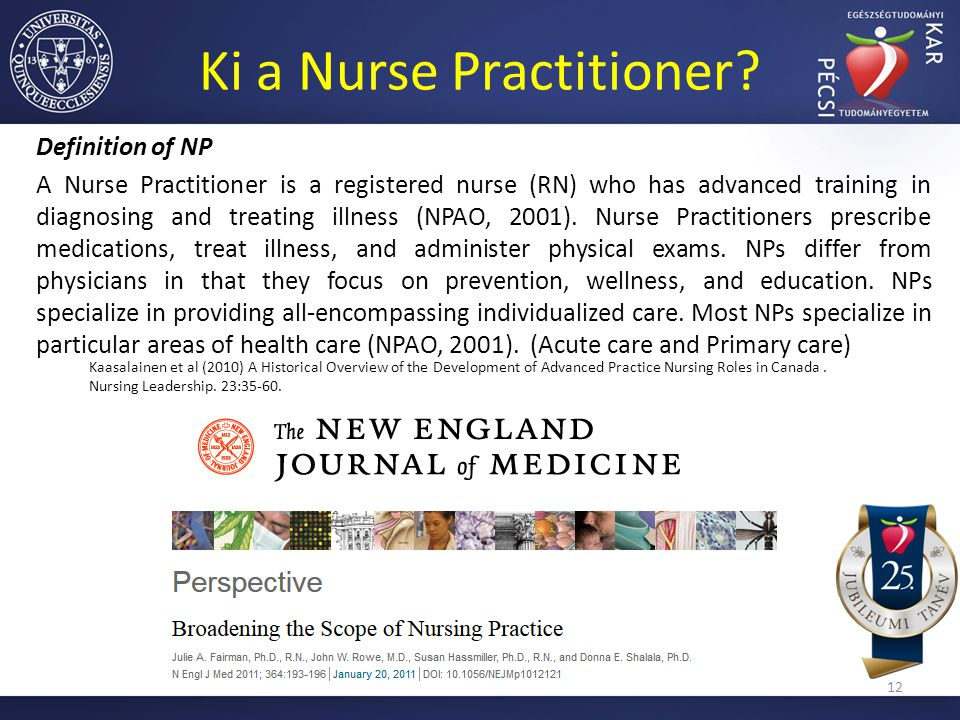 Ki a Nurse Practitioner? Definition of NP A Nurse Practitioner is a registered nurse (RN) who has advanced training in diagnosing and treating illness