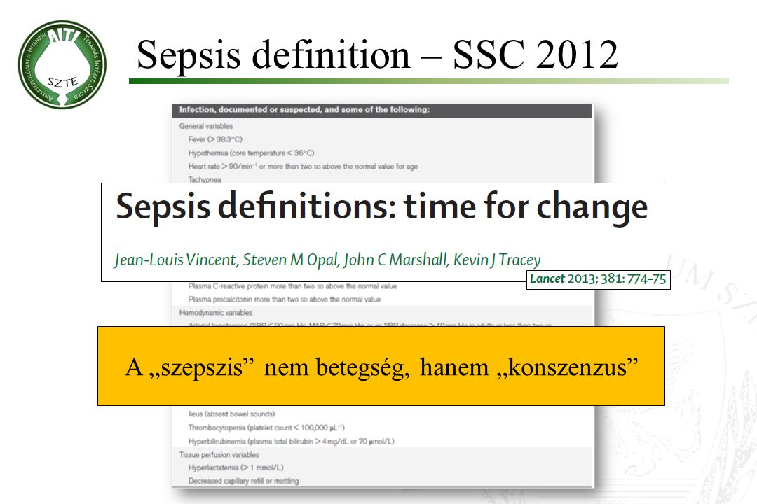 Surviving Sepsis Guideline - 2012 Dellinger RP et al Crit Care Med 2013; 41:580–637