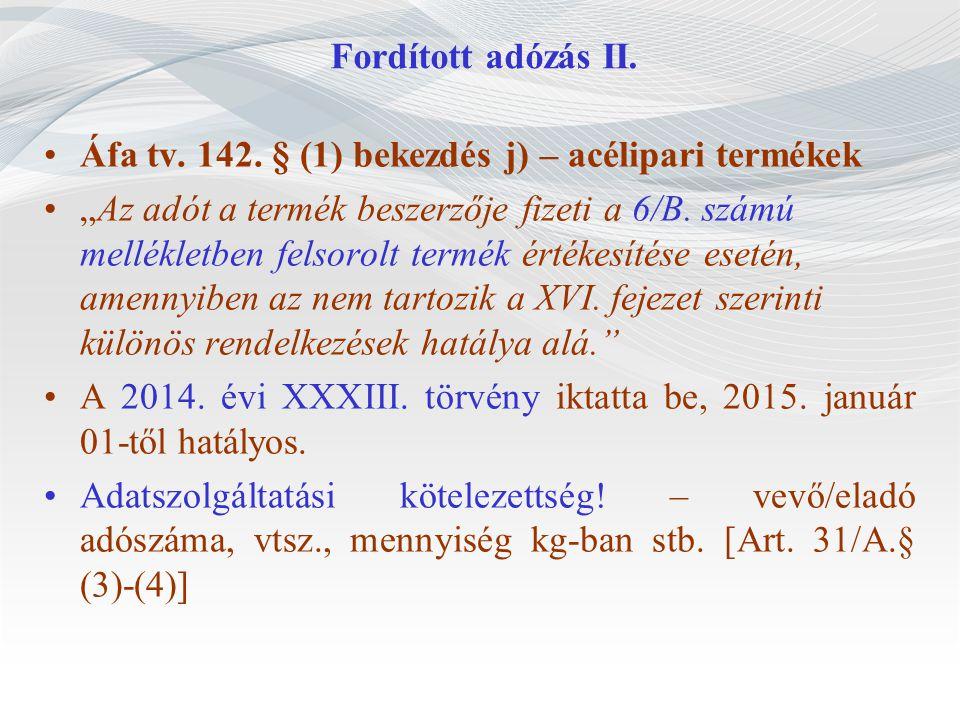 Fordított adózás II.Áfa tv. 142.